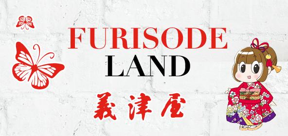 FURISODE LAND 義津屋
